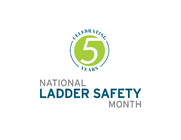 National Ladder Safety Month 5th Anniversary.
